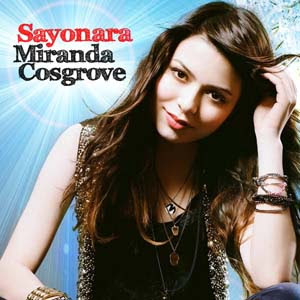 Miranda Cosgrove - Sayonara Lyrics | Letras | Lirik | Tekst | Text | Testo | Paroles - Source: mp3junkyard.blogspot.com