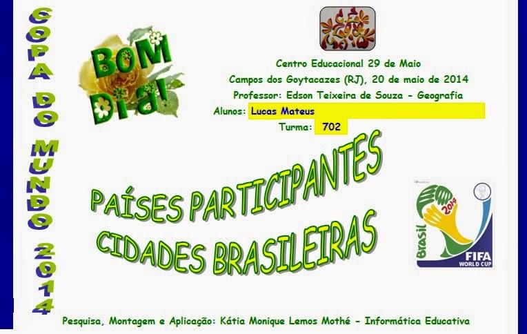 ATIVIDADE - COPA DO MUNDO 2014 - 306 VISUALIZAÇÕES