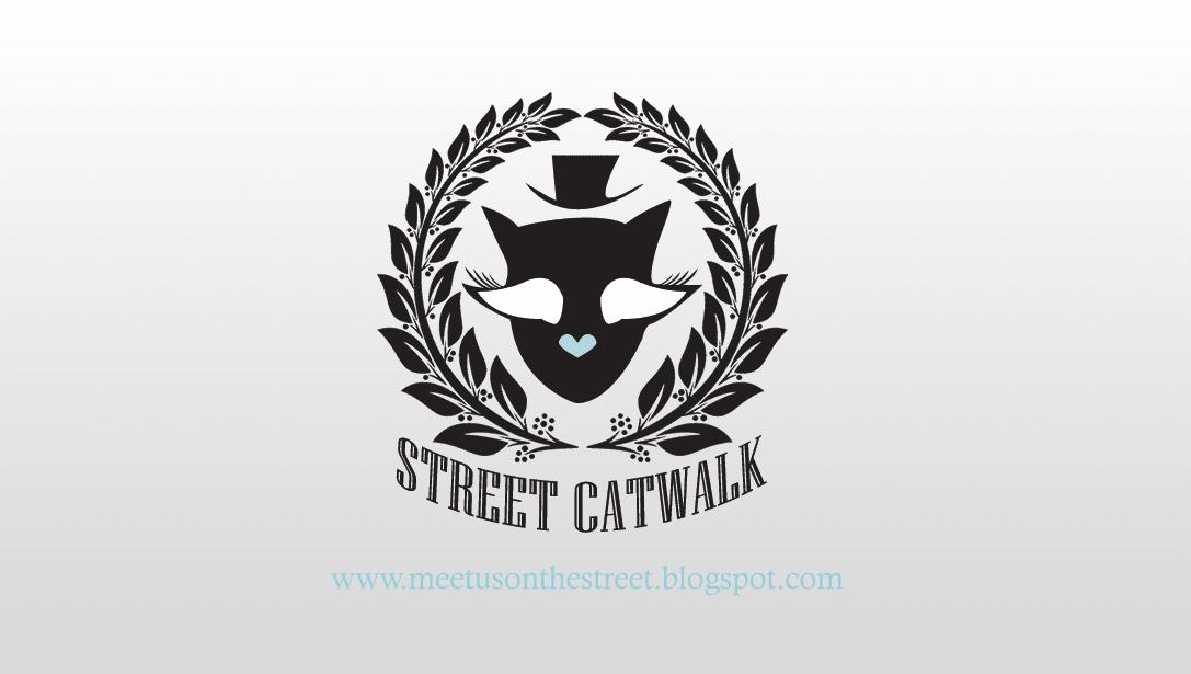 - Street Catwalk -