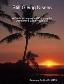 Still Giving Kisses: A Guide to Helping and Enjoying the Alzheimer's victim you Love