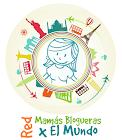 Red Mamas Blogueras Por El Mundo