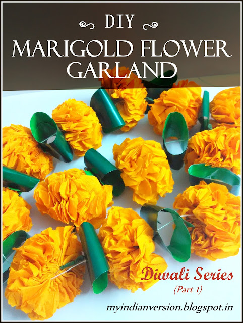 DIWALI SERIES (Part 1) : DIY : Marigold Flower Garland