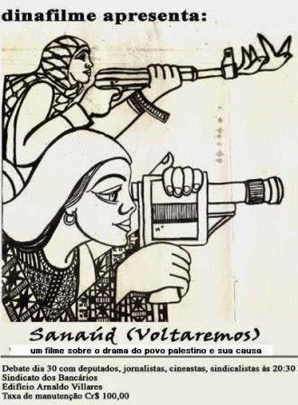Sanaúd - Voltaremos, um filme sobre o povo palestino e sua causa