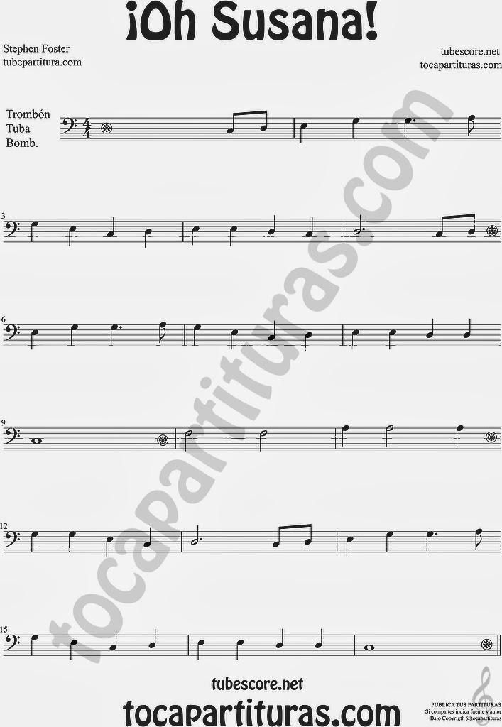 ¡Oh Susana! Partitura de Trombón Tuba Bombardino Sheet Music for Trombone Tube Euphonium