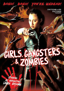 Girls Gangsters and Zombies 2011