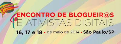 4º Encontro Nacional de Blogueiros e Ativistas Digitais
