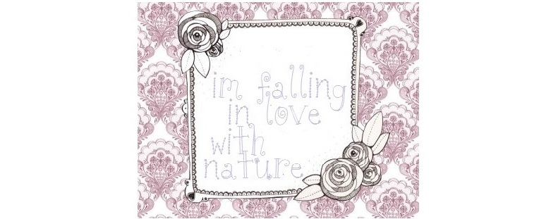 I´m falling in love with Nature