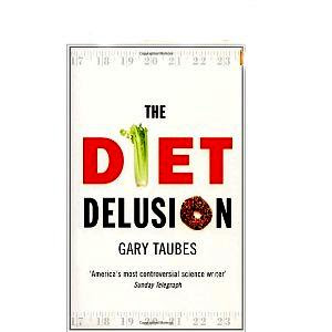 Mon premier blog page 3 the diet delusion gary taubes gary taubes fandeluxe Gallery