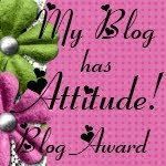 My Blog Has Attitude!!!