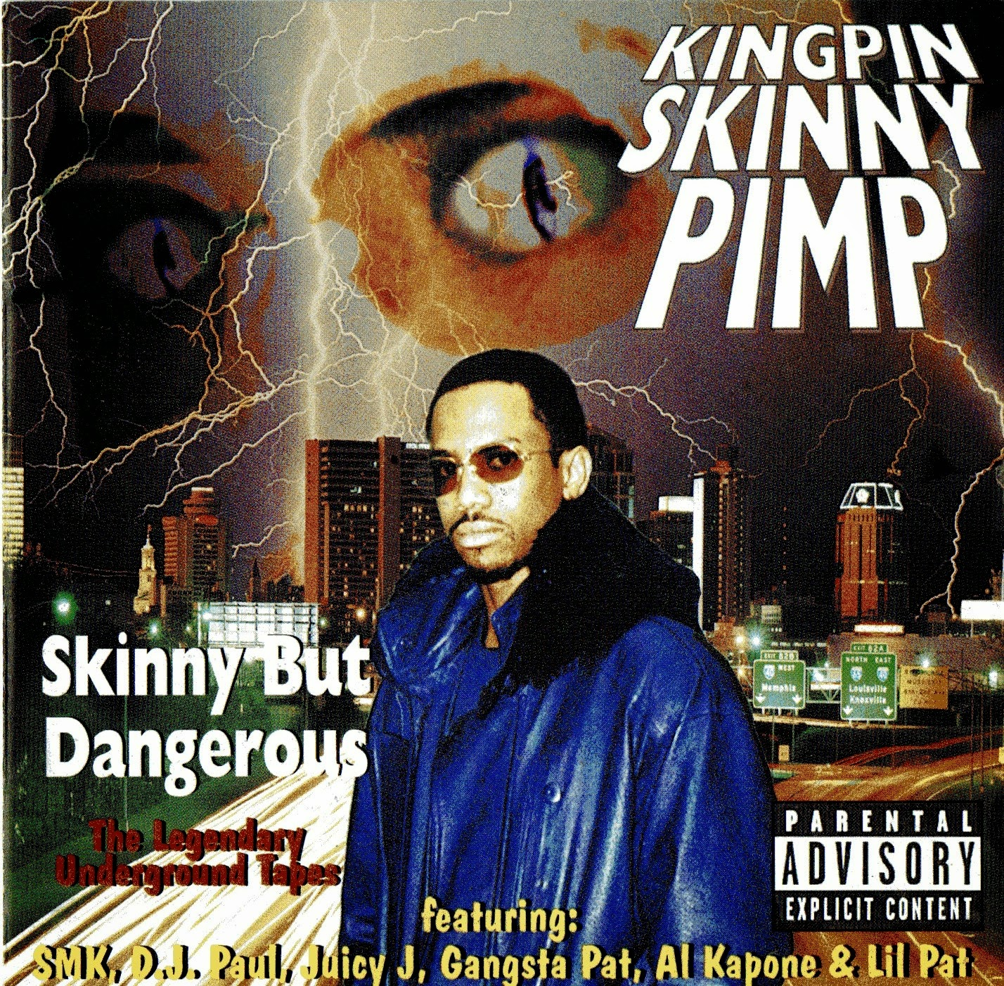 Kingpin Skinny Pimp - Skinny But Dangerous