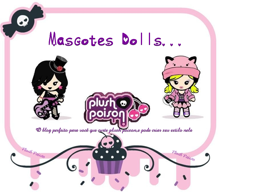 Mascotes Dolls...Plush Poison