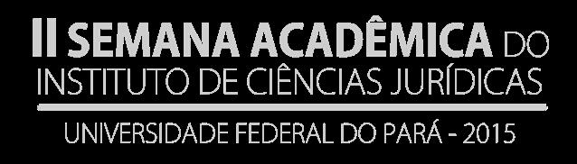 II Semana Acadêmica do Instituto de Ciências Jurídicas - UFPA