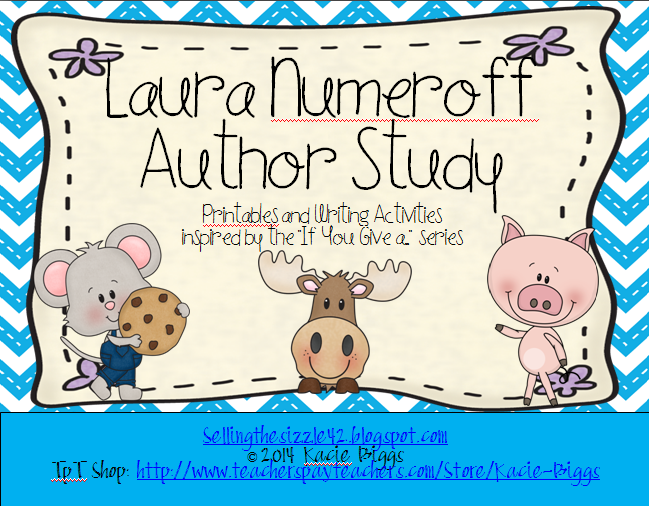 http://www.teacherspayteachers.com/Product/Laura-Numeroff-If-You-Give-a-Author-Study-1047620