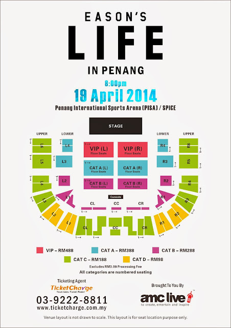 EASON'S LIFE IN PENANG 2014 @ PISA Layout Plan 陈奕迅《EASON'S L I F E》演唱会座位