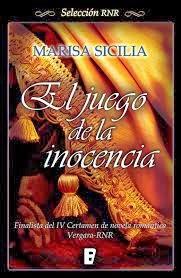 """""""El juego de la inocencia"""", de Marisa Sicilia"""