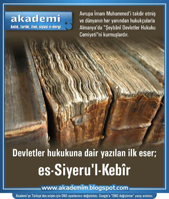 Devletler hukukuna dair yazılan ilk eser; es-Siyeru'l-Kebîr