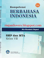 Buku BSE Bahasa Indonesia, BSE Bahasa Indonesia, Buku BSE, Bahasa Indonesia, Buku Sekolah Elektronik, BSE, Buku bahasa Indonesia SMP, Kompetensi Berbahasa Indonesia SMP