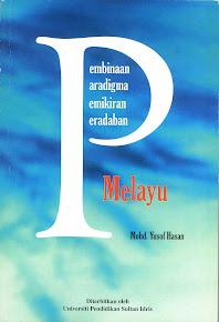 Pembinaan Paradigma Pemikiran Peradaban Melayu oleh Profesor Emeritus Dato' Dr. Mohd Yusof Hasan
