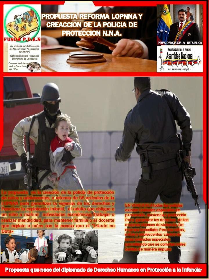 PROPUESTA DE REFORMA LOPNNA Y CREACIÓN POLICÍA DE PROTECCIÓN N.N.A