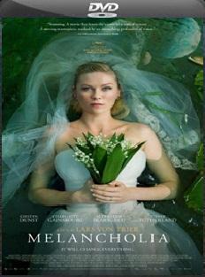 melancolia Melancolia [2011] [DVDFULL] [Ingles/Subtitulado 5.1]