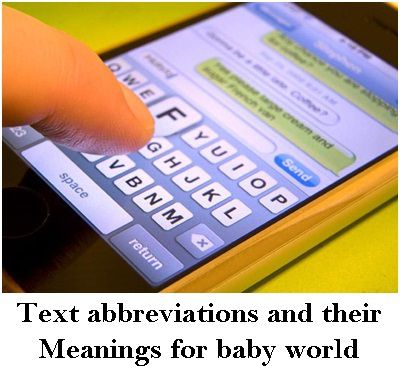 Text abbreviations and their Meanings for baby world
