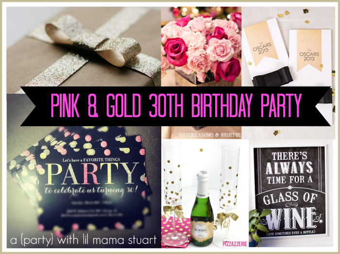 a day with lil mama stuart pink gold glitter 30th birthday ideas