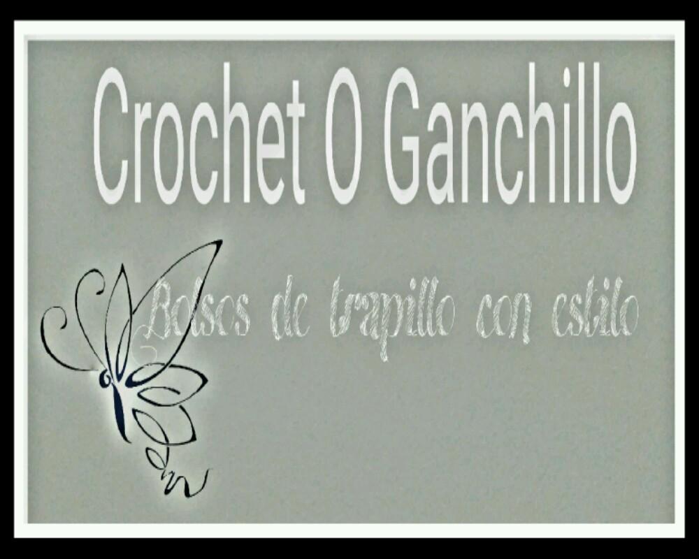 Crochet O Ganchillo
