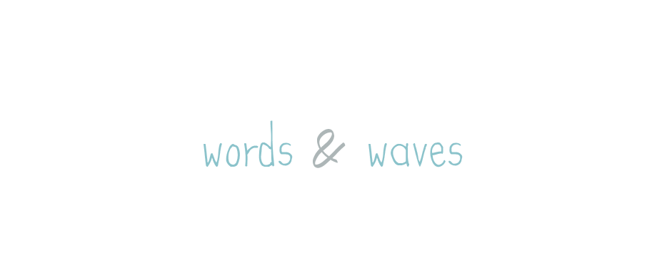 words & waves