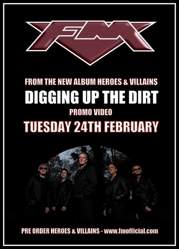 """FM """"Digging Up The Dirt"""" video from new album HEROES and VILLAINS"""