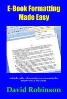 E-Book Formatting Made Easy by David Robinson