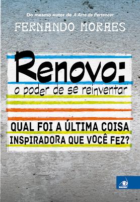 RENOVO: O PODER DE SE REINVENTAR- FERNANDO MORAES