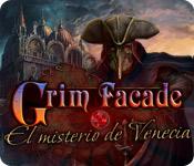 Grim Façade: El misterio de Venecia Edición Coleccionista.
