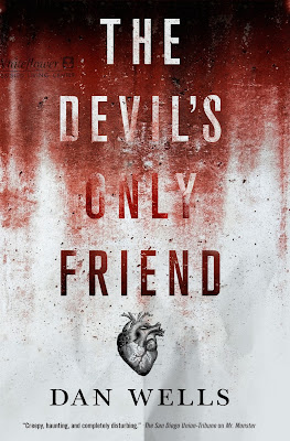 The Devil's Only Friend John Cleaver horror urban fantasy by Dan Wells