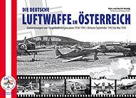 Die Deutsche Luftwaffe in Österreich