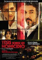 Cartel de 'Tesis sobre un homicidio', de Hernán Goldfrid, con Ricardo Darín, Alberto Amman, Calu Rivero y Arturo Puig. Revista Making Of
