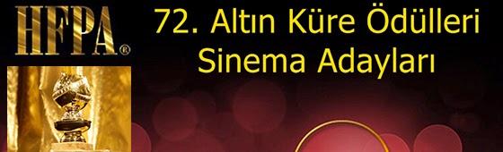 72 altin kure sinema adaylari