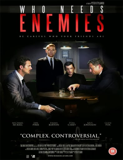 Who Needs Enemies (2013) Online
