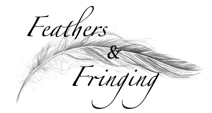 Feathers &amp; Fringing