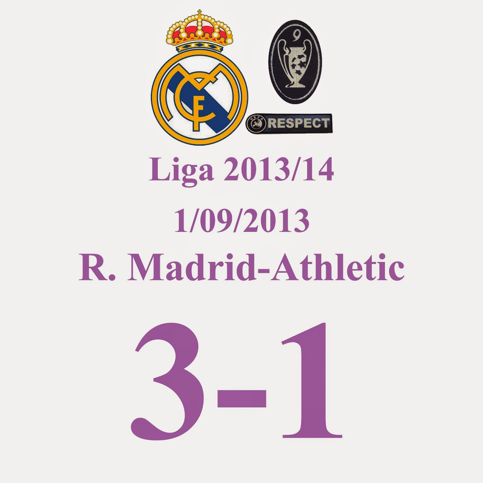 Real Madrid  - 3  Athletic  - 1 (Jornada 3) - 1/09/2013