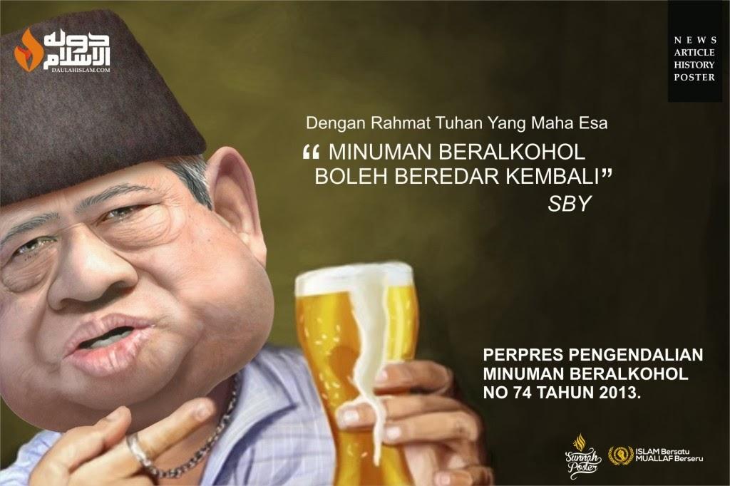 SBY Melegalkan Miras Dengan Nama Tuhan