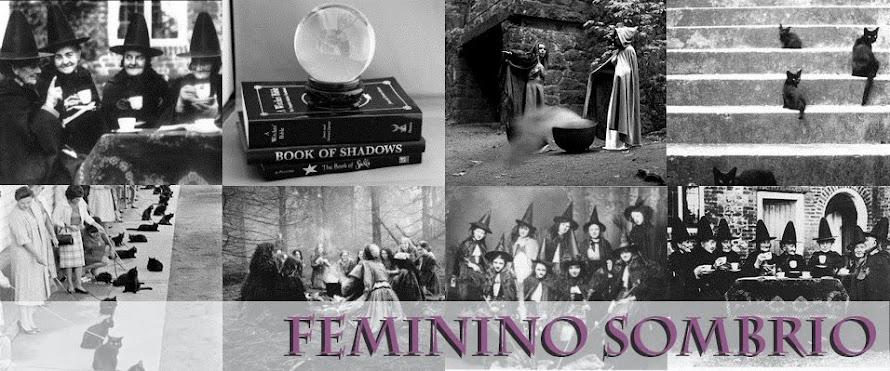 Feminino Sombrio