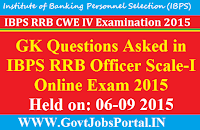 GK Questions Asked in IBPS RRB Officer Scale-I Online Exam 2015 Held on: 6th September 2015(Morning Shift) Shared by: WWW.GovtJobsPortal.IN