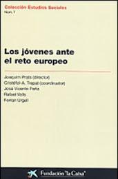 LOS JÓVENES ANTE EL RETO EUROPEO