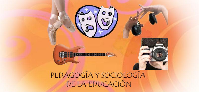 PEDAGOGÍA Y SOCIOLOGÍA DE LA EDUCACIÓN
