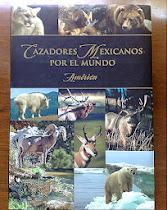 Cazadores Mexicanos por el Mundo