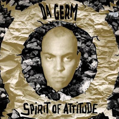 Da Germ - Spirit Of Attitude EP (CD) (1993) (320 kbps)