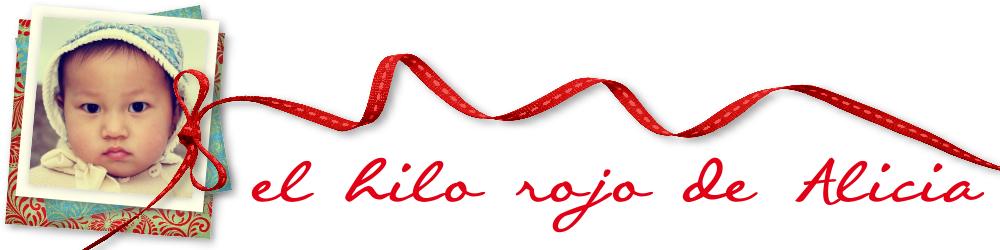 """""""EL HILO ROJO DE ALICIA"""""""