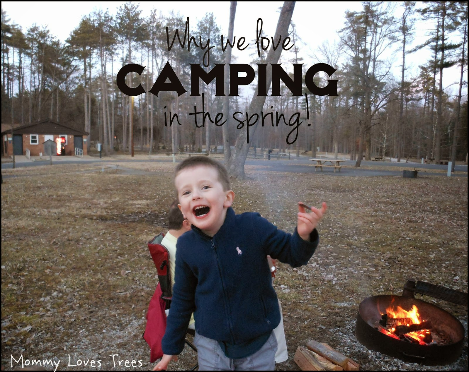 Why we love camping in the spring.