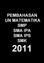 Soal dan Pembahasan UN Matematika SMP tahun 2011