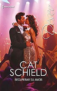 Recuperar su amor- Cat Schield